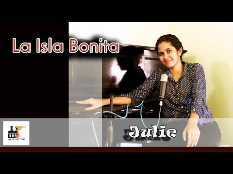 Video Julia Fernando - La Isla Bonita Cover Song download in MP3, 3GP, MP4, WEBM, AVI, FLV January 2017