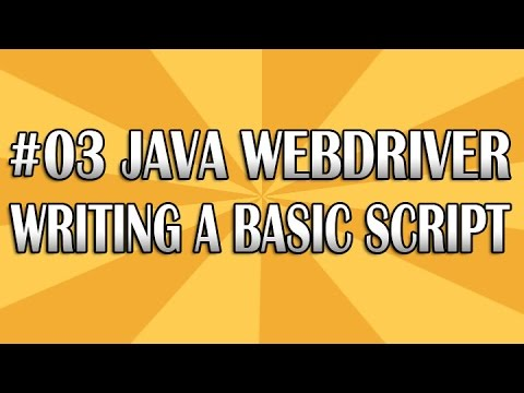 #03 Java JUnit Webdriver Automation Tutorial Writing a Basic Script Using Selenium
