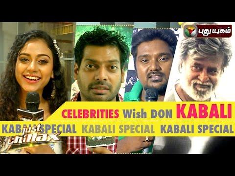 Celebrities-Wish-Don-Kabali--2-Just-Chillax-21-07-2016-I-Puthuyugam-TV