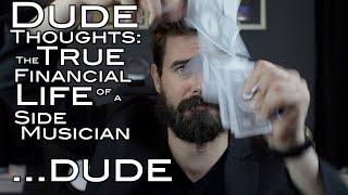 Video The True Financial Life of a Side Musician MP3, 3GP, MP4, WEBM, AVI, FLV Oktober 2018