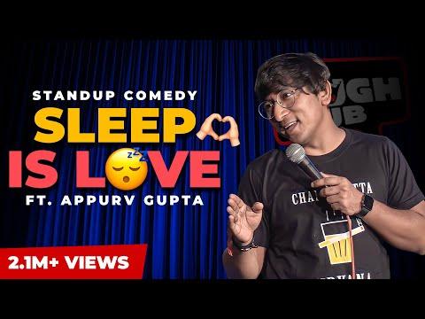 GuptaJi Ka Neend Wala Experience - Stand Up Comedy by Appurv Gupta