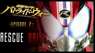 Kamen Rider: Battride War Genesis Episode 2 Rescue Drive!