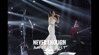 Video Never Enough - Live Performance by Angela July MP3, 3GP, MP4, WEBM, AVI, FLV Mei 2018