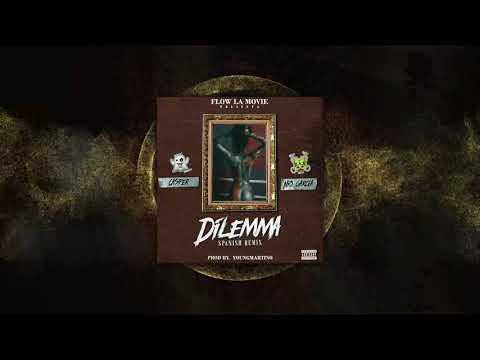 Letra Dilemma (Sapanish Remix) Casper Magico Ft Nio Garcia