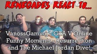 PATREON HERE!!!: https://www.patreon.com/RenegadeFaction VanossGaming - GTA 5 Online - Resurrection and The Michael...