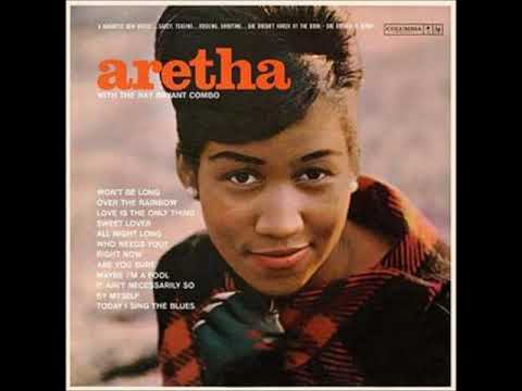 Aretha Franklin – Aretha with The Ray Bryant Combo (Full Album)