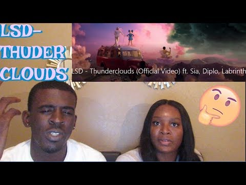 LSD - Thunderclouds Ft. Sia, Diplo, Labrinth (Official Video) REACTION