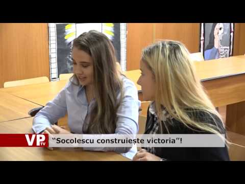 """Socolescu construiește victoria""!"