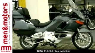 4. BMW K1200LT - Review (2004)