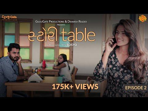 Story Table - Episode 2 - Gujarati Web Series