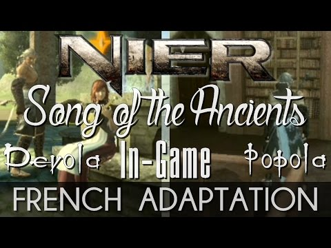 ♈ [French/In Game] Song Of The Ancients (Devola/Popola) - NieR