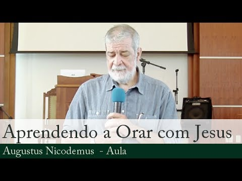 Aprendendo a Orar Com Jesus