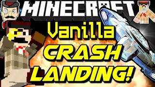 Minecraft CRASH LANDING in VANILLA! Custom Crafting, Thirst, No Mods!