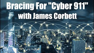 """SUPPORT INDEPENDENT MEDIA ➜  https://goo.gl/ctZVpwThe global war on terror has entered the digital age and it's no longer a question of if there will be an attack on the world wide web but when! In this video Dan Dicks of Press For Truth speaks with James Corbett of The Corbett Report about what a possible cyber attack scenario might look like, who the perpetrators are likely to be, who the scapegoat will be to take the fall and most importantly what we all can do about it BEFORE it happens.To learn more about the coming cyberterror false flag attack read """"Bracing For Cyber 911""""https://steemit.com/news/@corbettreport/bracing-for-cyber-9-11 To support James Corbett join as a member here: https://www.corbettreport.com/members/ and here: https://www.patreon.com/corbettreport Support Press For Truth:Patreon ➜ http://www.patreon.com/PressForTruthPaypal ➜ https://www.paypal.me/PressforTruthBitcoin ➜ 1A88c8x7Hza96WXwcM11oC639MfrEFtT1PFor more info from Press For Truth visit:  http://pressfortruth.ca/Follow Dan Dicks:PATREON ➜ http://www.patreon.com/PressForTruthFACEBOOK ➜ http://www.facebook.com/PressForTruthINSTAGRAM ➜ http://instagram.com/dandickspftTWITTER ➜ http://twitter.com/#!/DanDicksPFT                 ➜ https://twitter.com/PressForTruthSTEEMIT ➜ https://steemit.com/@pressfortruthSNAPCHAT ➜ https://www.snapchat.com/add/dandickspft Support PFT by donating ➜ https://pressfortruth.ca/donateRock some PFT Gear ➜ http://pressfortruth.ca/shop Check out our sponsors:One World Digital Solutions:http://www.oneworlddigitalsolutions.ca/Get your digital content box and save $50 with promo code """"PFT""""http://www.oneworlddigitalsolutions.ca/ANDSkunk and Panda Shatter Shack https://www.instagram.com/skunkandpandaextracts/Visit them in Victoria or online by going here:http://www.shattershack.ca/ And Liberty Farms: https://www.instagram.com/libertyfarms/Visit them in Squamish or online by going here:http://www.grassrootsmedicinal.ca/https://pressfortruth.ca/register"""