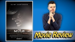The Mule - Movie Review