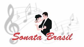 Sonata Brasil - Apresentação