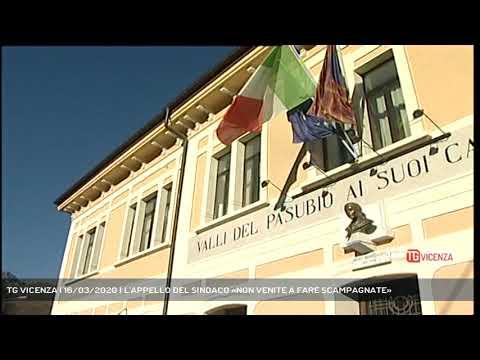 TG VICENZA | 16/03/2020 | L'APPELLO DEL SINDACO «NON VENITE A FARE SCAMPAGNATE»