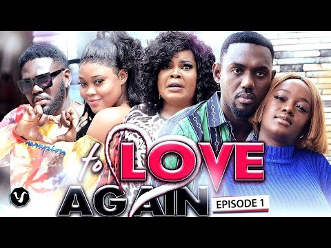 TO LOVE AGAIN ( EPISODE 1 )  -2020 LATEST UCHENANCY NOLLYWOOD MOVIES (NEW MO