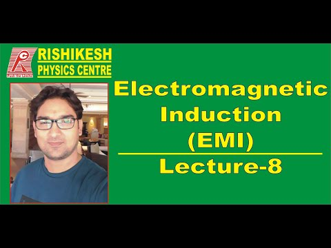 ELECTROMAGNETIC  INDUCTION || LECT--8 || JEE || NEET || BOARDS