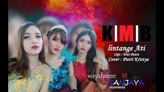 Video Lintang Ati - Dwi Putra (COVER KMB Putri Kristya) MP3, 3GP, MP4, WEBM, AVI, FLV Juli 2019