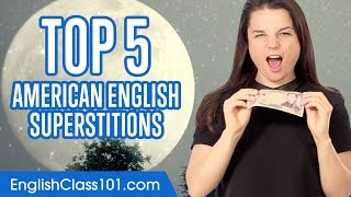Are you ready to discover some of the most famous English superstitions? Click here https://goo.gl/79tDWe to access the best English online resources to master the language! ↓Check how below↓Step 1: Go to https://goo.gl/79tDWeStep 2: Sign up for a FREE Lifetime Account - No money, No credit card requiredStep 3: Achieve Your Learning Goal and master English the fast, fun and easy way! In the United States many things are considered to bring good or bad luck. Superstitions are strongly entrenched in English society, and some of them are meant to teach lessons or serve as practical advice. If you're not afraid, here is in this video a list of superstitions in the United States you must know!  Follow and write to us using hashtag #EnglishClass101 - Facebook : https://www.facebook.com/EnglishClass101- Twitter : https://twitter.com/EnglishClass101  Also, please LIKE, SHARE and COMMENT on our videos! We really appreciate it. Thanks!