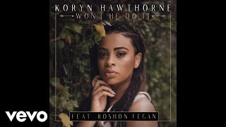 Video Koryn Hawthorne, Roshon Fegan - Won't He Do It feat. Roshon Fegan (Audio) MP3, 3GP, MP4, WEBM, AVI, FLV Juli 2018
