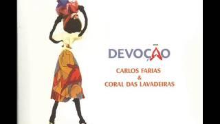 """Xangô e Oxossi, do CD """"Devoção"""", de Carlos Farias com o Coral das Lavadeiras de Almenara."""