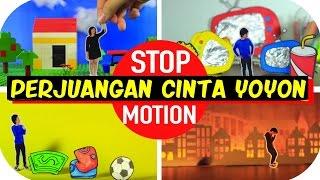 PERJUANGAN CINTA YOYON [Stop Motion]
