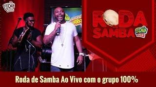 Video Grupo 100% - Roda de Samba FM O Dia MP3, 3GP, MP4, WEBM, AVI, FLV Agustus 2018