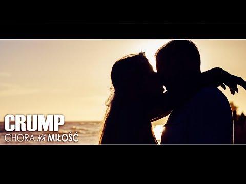 Crump - Chora na miłość