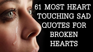 Download Lagu 61 Most Heart Touching Sad quotes For Broken Hearts Mp3