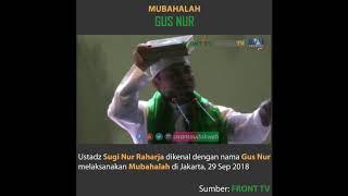 Video Mubahalah Gus Nur di Lapangan Monas, Jakarta  29/09/2018 MP3, 3GP, MP4, WEBM, AVI, FLV Februari 2019