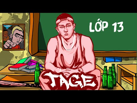 Tage - Lớp 13 (Official Lyric Video)