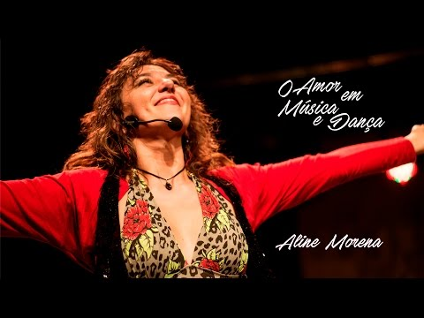 """Aline Morena 2016 no  """"O Amor em Música e Dança!"""""""