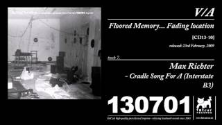 Max Richter - Cradle Song for A (Interstate B3)