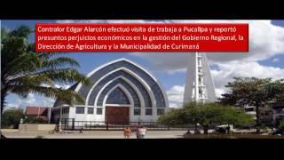 S/. 35 millones en posibles irregularidades en la Región Ucayali