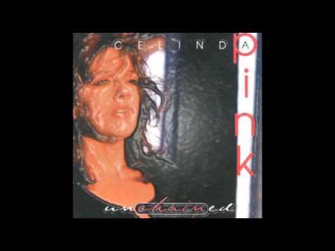 CELINDA PINK  Unchained LP 1995
