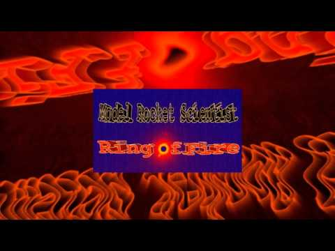 Model Rocket Scientist  - Ring of Fire