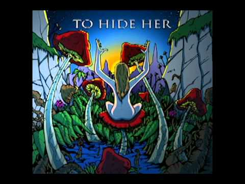 Toehider - To hide her
