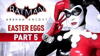 Batman: Arkham Knight Easter Eggs, Secrets and References - Part 5Batman Arkham Easter Eggs Playlist:https://www.youtube.com/playlist?list=PLJms5sWamFOUWtPTztRuqmNtcd1kaoukB===================================0:00 - Easter Egg #75: Psychosis Mode1:24 - Easter Egg #76: Penguin and Harley2:56 - Easter Egg #77: Nite-Wing3:19 - Easter Egg #78: Red Hood's Hit List4:44 - Easter Egg #79: Reservoir Dogs5:16 - Easter Egg #80: Two-Face's Memorabilia6:11 - Easter Egg #81: Nora's Container6:39 - Easter Egg #82: Tiny the Shark7:08 - Easter Egg #83: Bane's Venom7:32 - Easter Egg #84: Starro9:30 - Easter Egg #85: Planet Master10:19 - Easter Egg #86: The Man Who Killed Batman11:02 - Easter Egg #87: The Laughing Fish11:52 - Easter Egg #88: Joker's Balloons12:33 - Easter Egg #89: Jurassic Park===================================Follow BatmanArkhamVideos on:● YouTube - http://www.youtube.com/BatmanArkhamVideos● Twitter - http://www.twitter.com/ArkhamVideos● Facebook - http://www.facebook.com/BatmanArkhamNewsFor more info and videos, visit http://www.Batman-Arkham.com and http://www.Games-Series.com