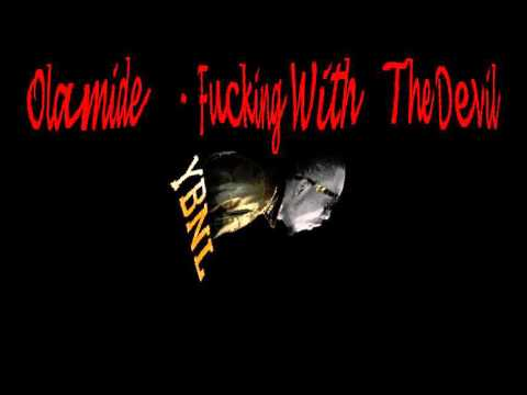 Olamide - Fucking With The Devil