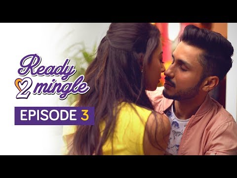 Ready 2 Mingle | Original Series | Episode 3 | Self Therapy | The Zoom Studios