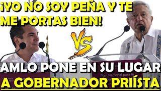 ¡TE ME PORTAS BIEN! CALLA AMLO A GOBERNADOR DEL PRI EN EL PLAN DE HIDROCARBURO- ESTADISTICA POLITICA