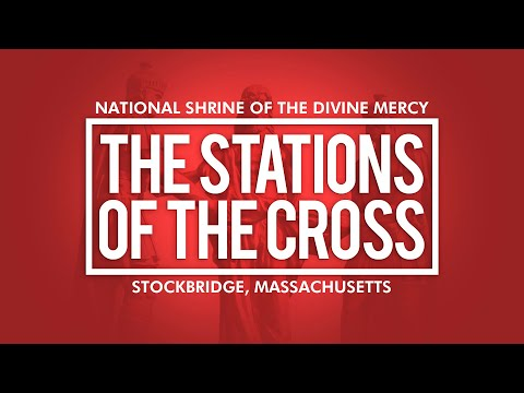 Stations of the Cross | National Shrine of Divine Mercy