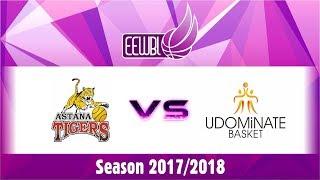 Astana Tigers – Udominate Basket – EEWBL 13.01.18. Riga