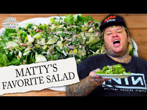 Matty's Favorite Salad of ALL TIME | Home Style Cookery with Matty Matheson Ep. 8