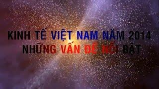 10 Sự Kiện Kinh Tế Nổi Bật Việt Nam Năm 2014