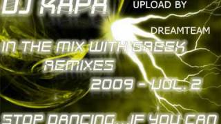 Dj KAPA In The Mix  2009 - NON STOP GREEK MUSIC