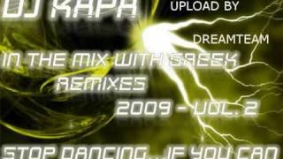 Dj KAPA In The Mix  2009 - NON STOP GREEK MUSIC