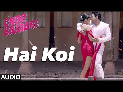 Hai Koi Songs mp3 download and Lyrics